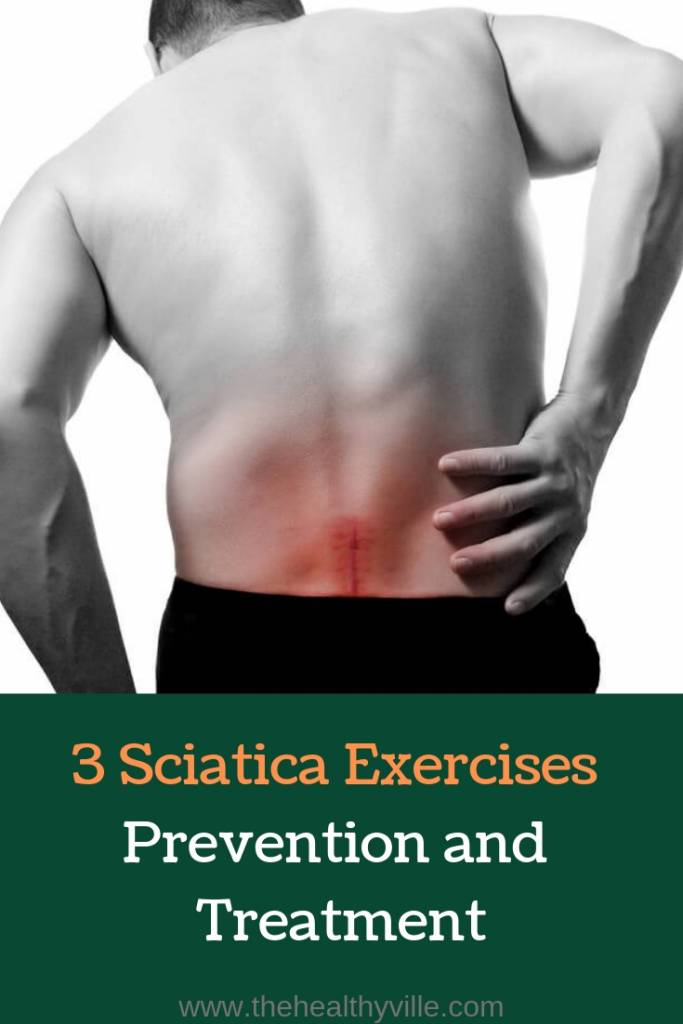 3 Sciatica Exercises_ Prevention and Treatment