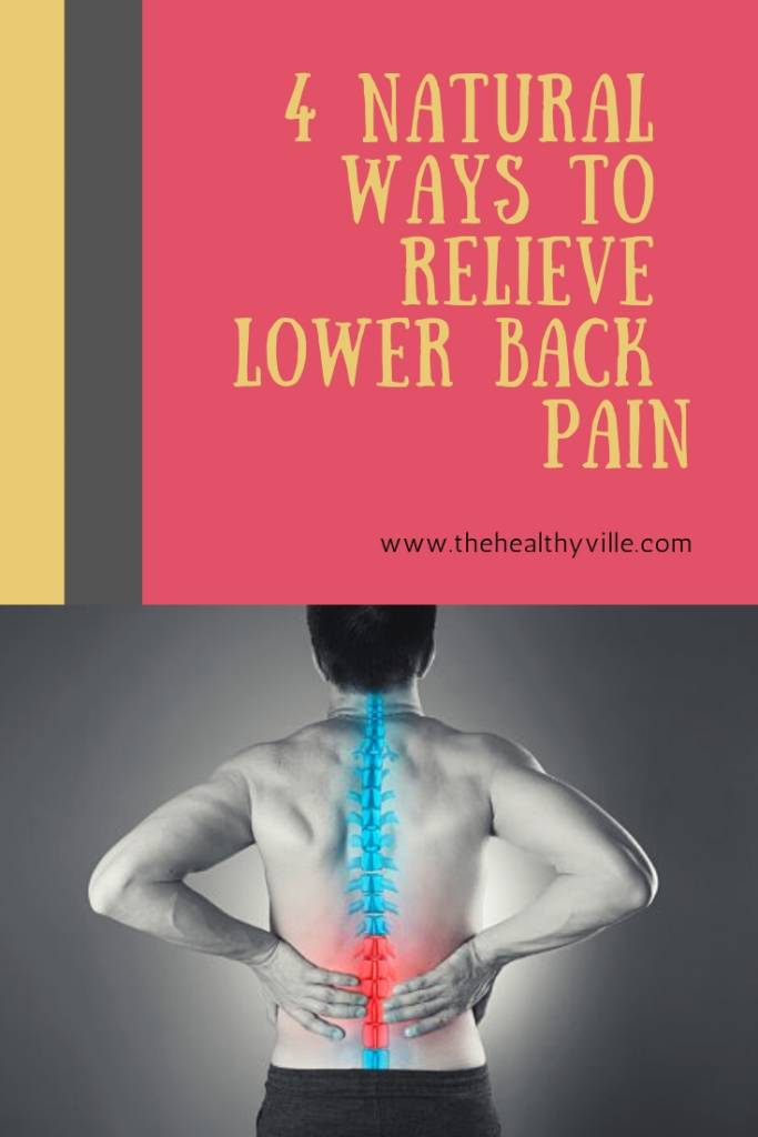 4 Natural Ways to Relieve Lower Back Pain