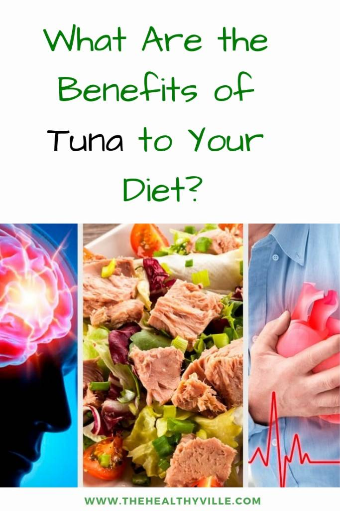 What Are the Benefits of Tuna to Your Diet