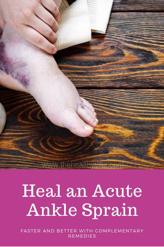 Heal an Acute Ankle Sprain Faster and Better With Complementary Remedies