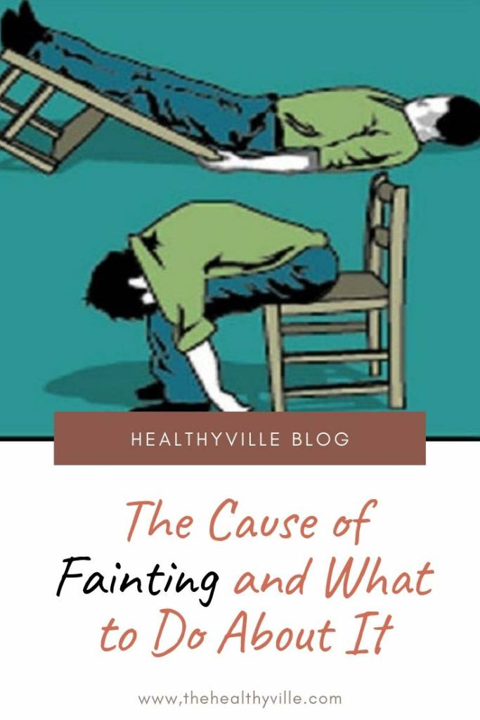 The Cause of Fainting and What to Do About It