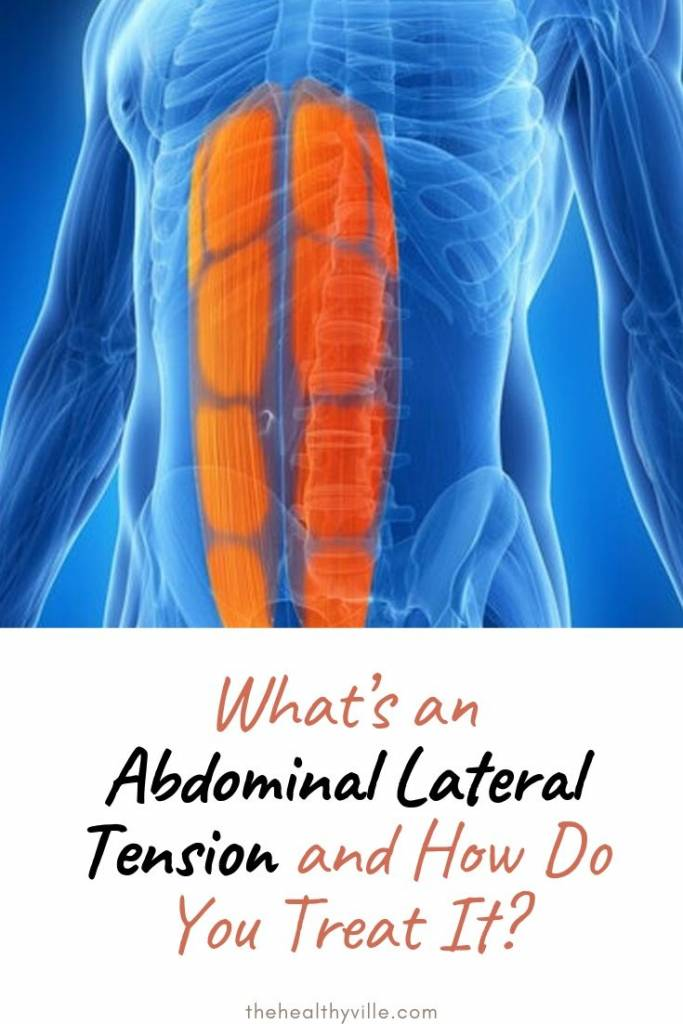 What's an Abdominal Lateral Tension and How Do You Treat It_