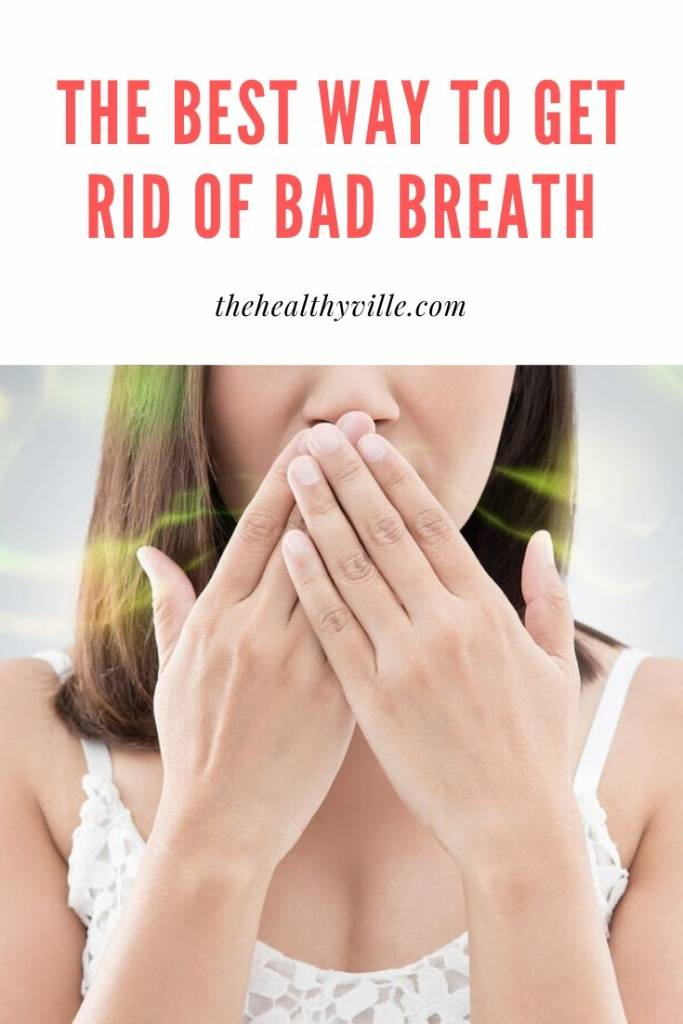 The Best Way to Get Rid of Bad Breath – Fast and Cost-Effective Solution!