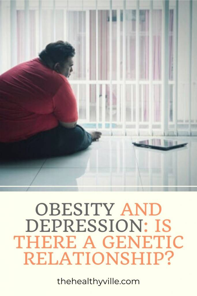 Obesity and Depression_ Is There a Genetic Relationship_