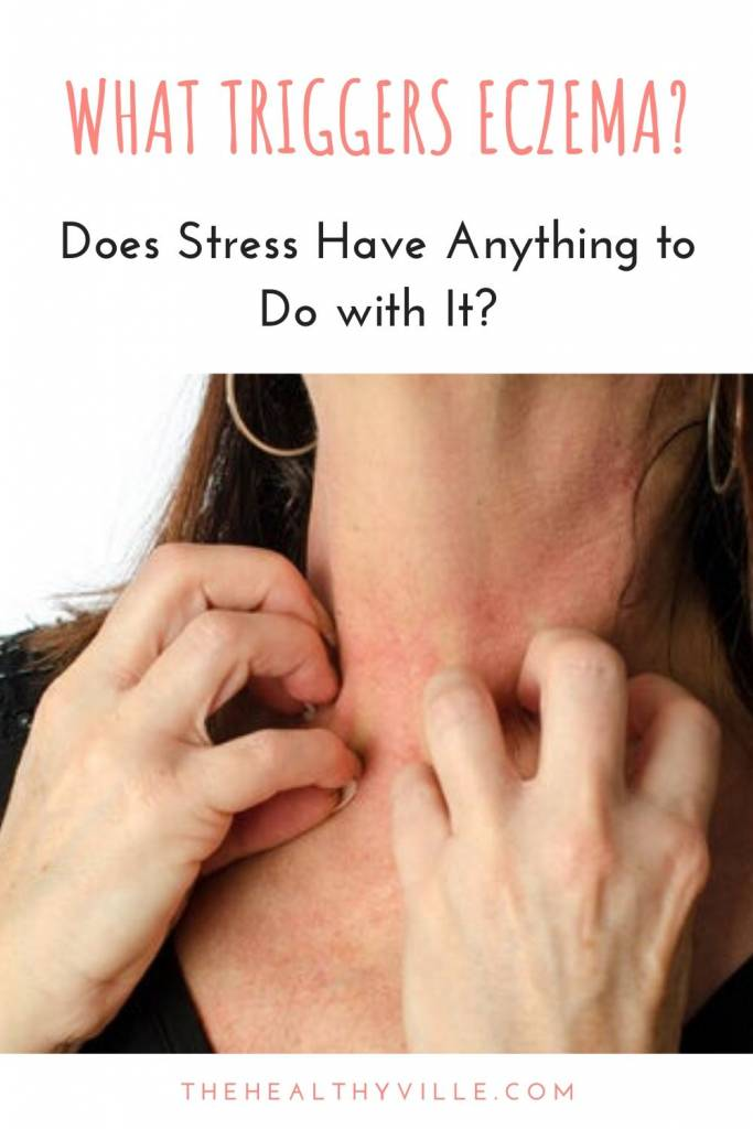 What Triggers Eczema_ Does Stress Have Anything to Do with It_