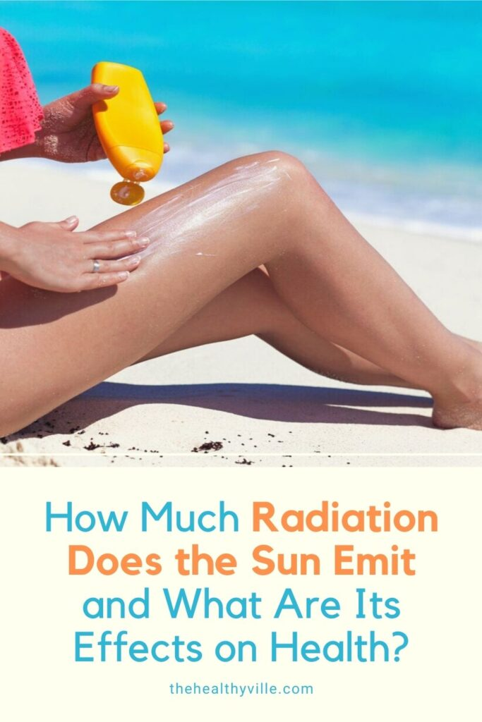 How Much Radiation Does the Sun Emit and What Are Its Effects on Health_