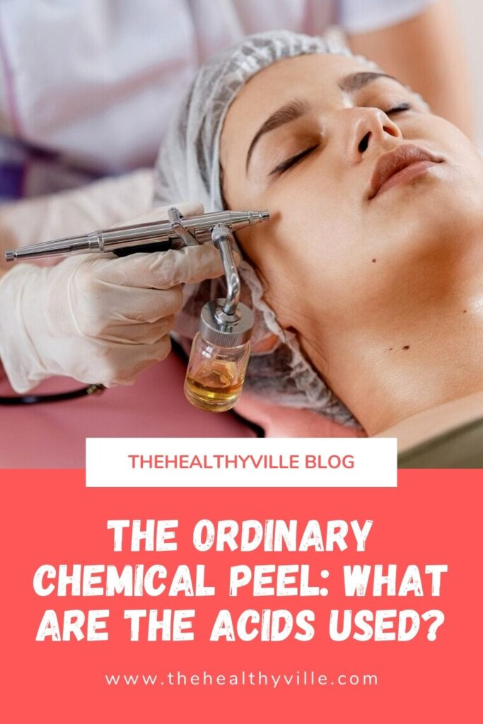 The Ordinary Chemical Peel_ What Are the Acids Used_