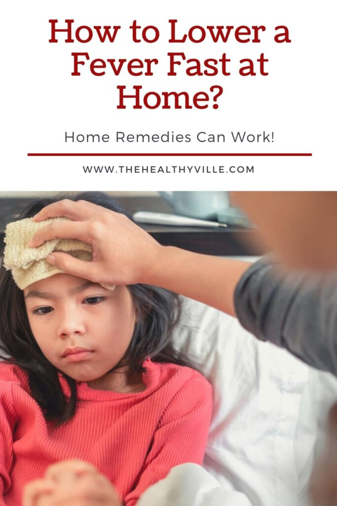 How to Lower a Fever Fast at Home_ – Home Remedies Can Work!