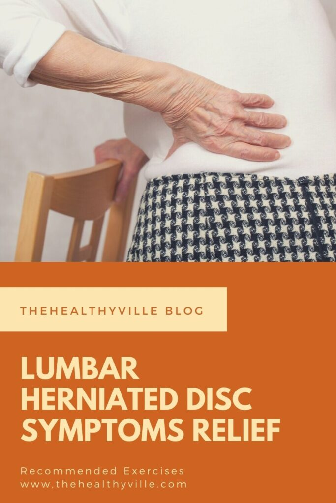 Lumbar Herniated Disc Symptoms Relief – Recommended Exercises