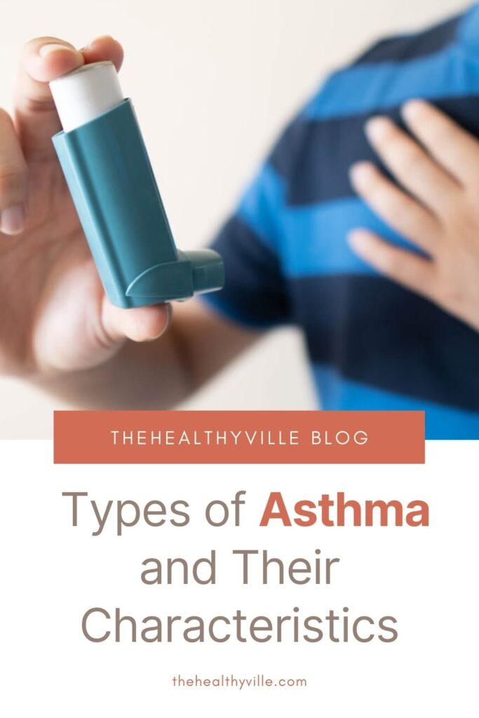 Types of Asthma and Their Characteristics – What to Know_