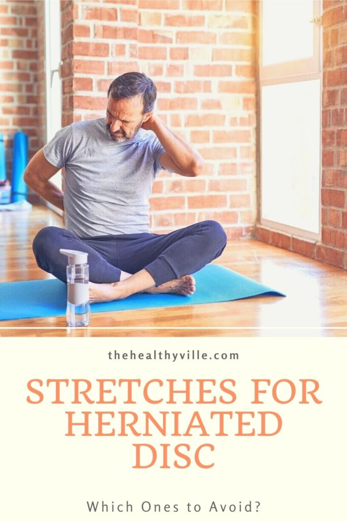 Stretches for Herniated Disc – Which Ones to Avoid_