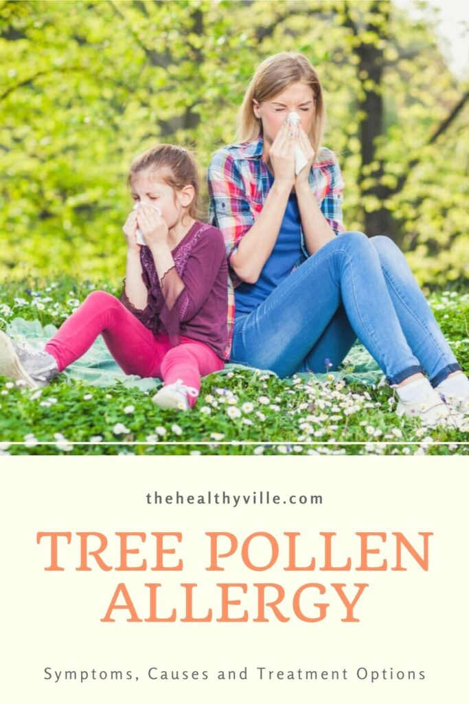 Tree Pollen Allergy – Symptoms, Causes and Treatment Options