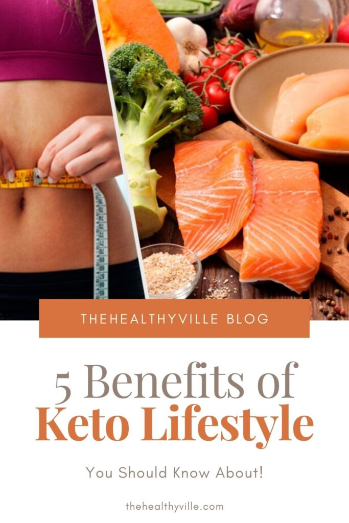 5 Benefits of Keto Lifestyle You Should Know About!