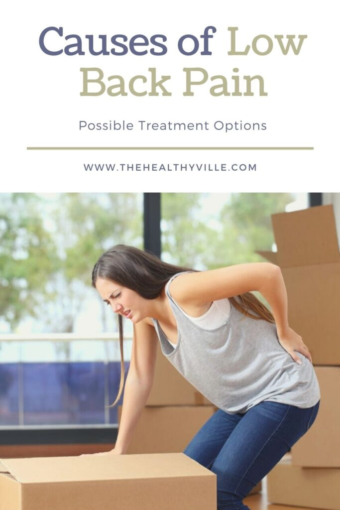 Causes of Low Back Pain and Possible Treatment Options