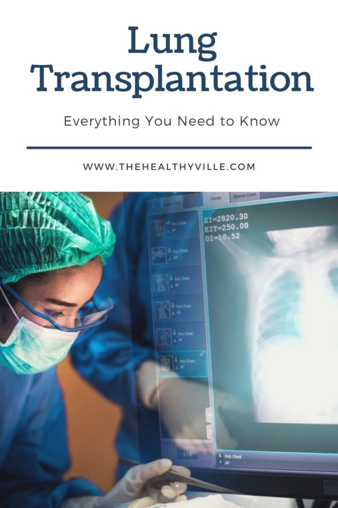 Lung Transplantation_ Everything You Need to Know