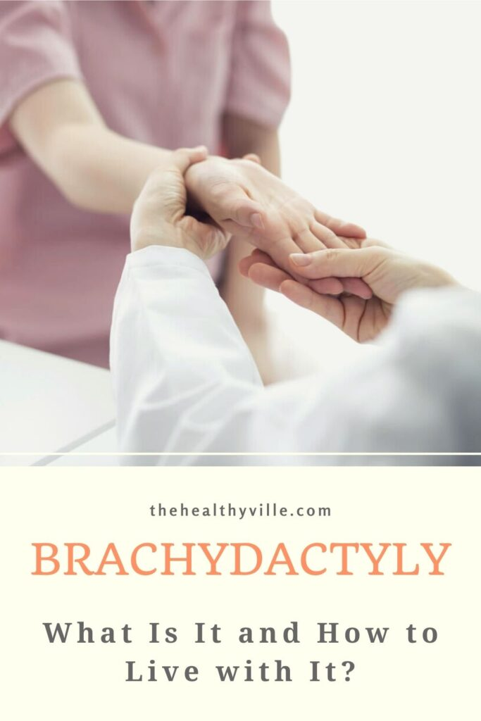 Brachydactyly – What Is It and How to Live with It_