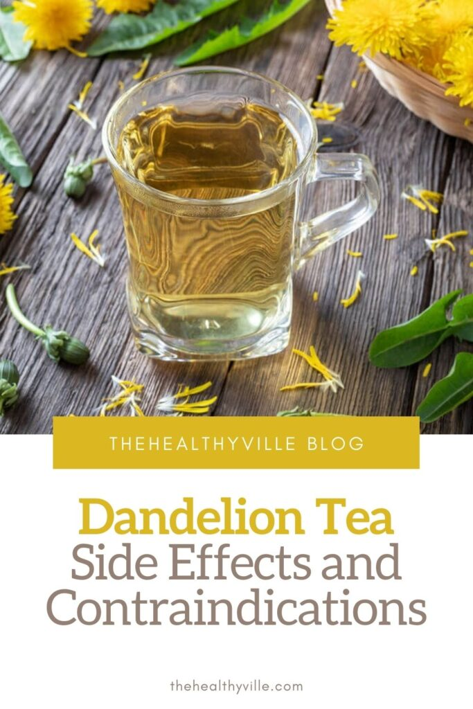 Dandelion Tea Side Effects and Contraindications – Be Careful!