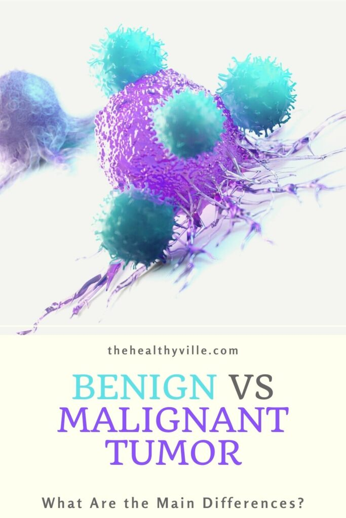 Benign vs Malignant Tumor – What Are the Main Differences