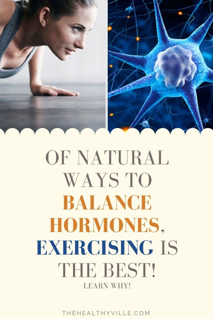 Of Natural Ways to Balance Hormones, Exercising Is the Best! Learn Why!